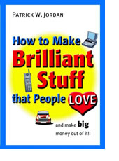 How to make brilliant stuff that people love